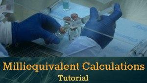 Milliequvalent Calculations