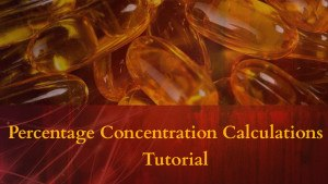 Perrcentage Concentration Calculations