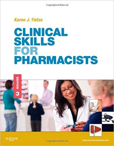 Clinical Skills for Pharmacists_A Patient-Focused Approach - RxCalculations